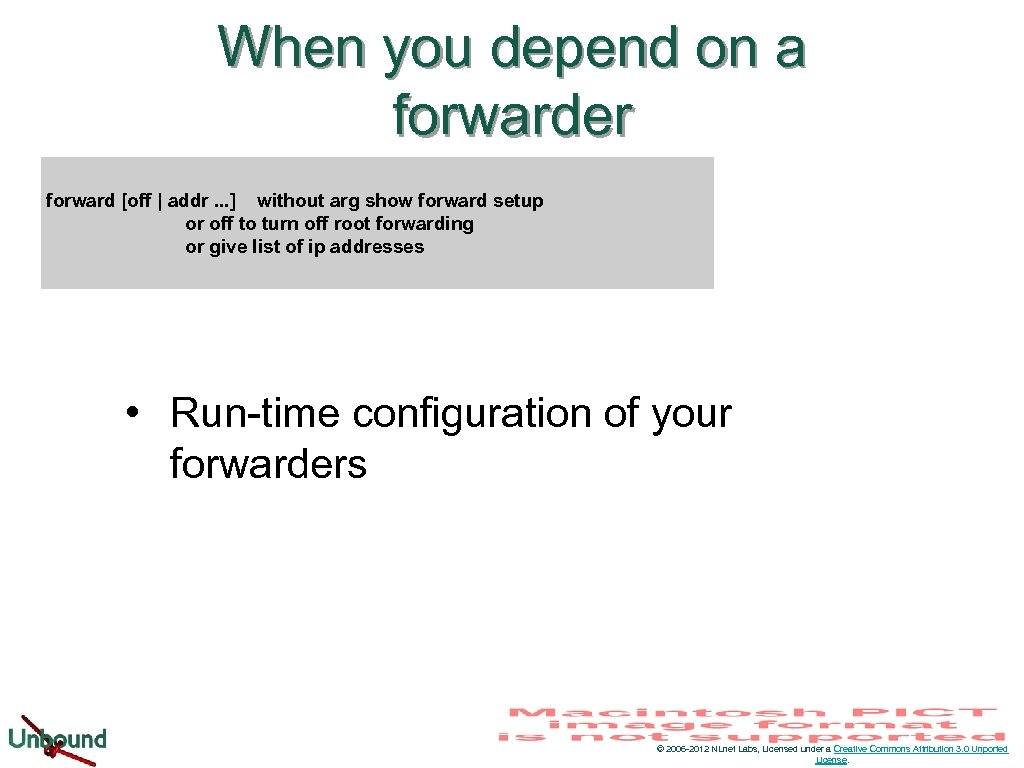 When you depend on a forwarder forward [off | addr. . . ] without