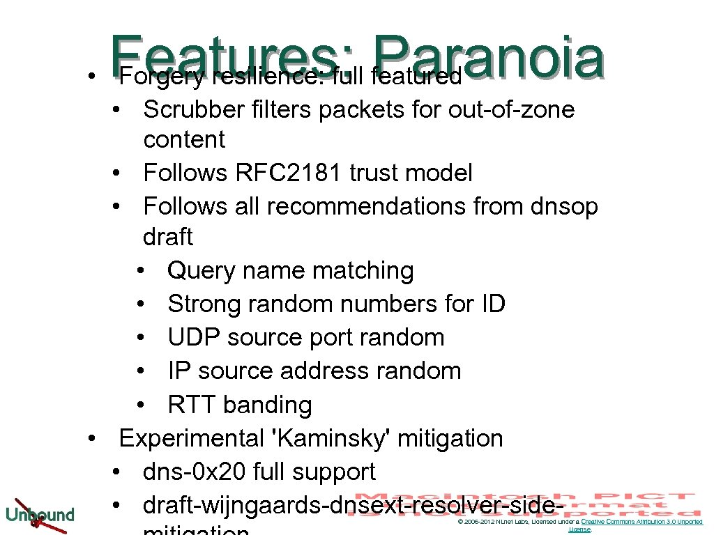 Features: Paranoia • Forgery resilience: full featured • Scrubber filters packets for out-of-zone content