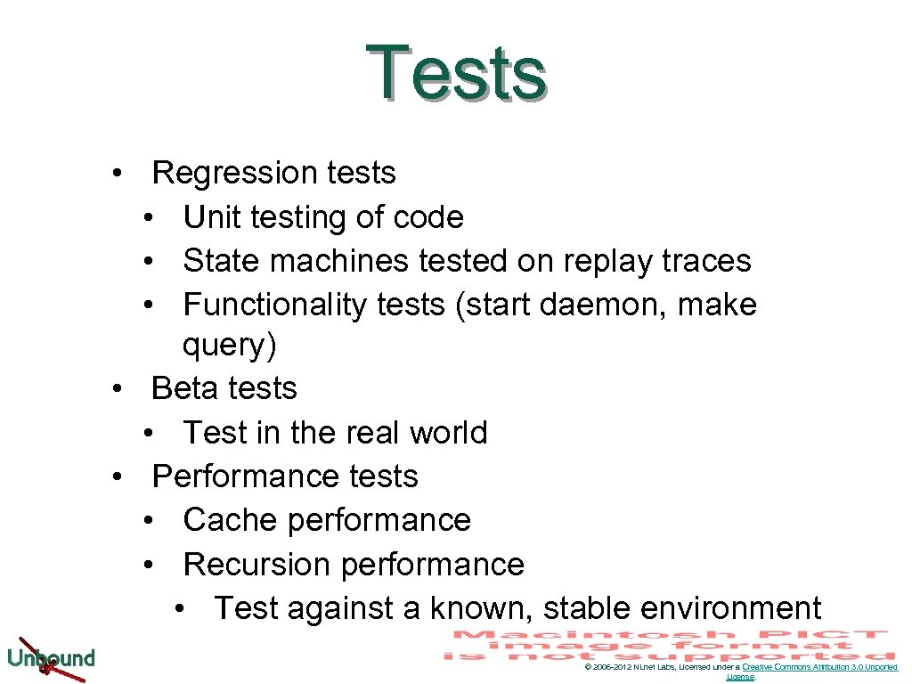 Tests • Regression tests • Unit testing of code • State machines tested on