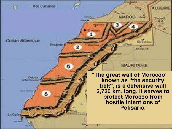 """""""The great wall of Morocco"""" known as """"the security belt"""