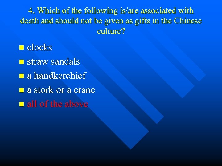 4. Which of the following is/are associated with death and should not be given