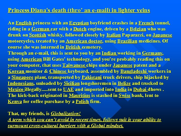 Princess Diana's death (thro' an e-mail) in lighter veins An English princess with an