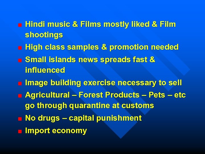 Hindi music & Films mostly liked & Film shootings High class samples & promotion