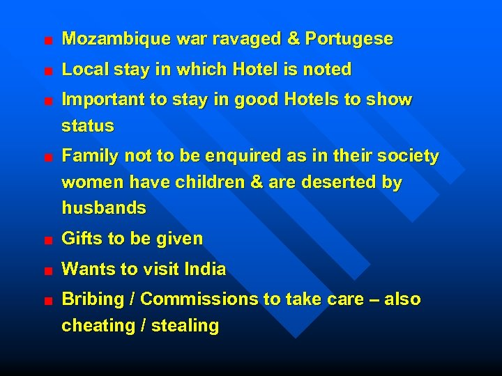 Mozambique war ravaged & Portugese Local stay in which Hotel is noted Important to
