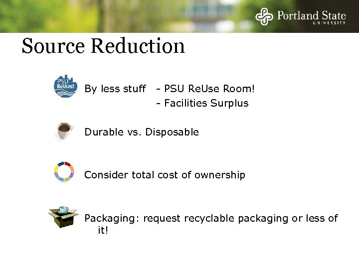 Source Reduction By less stuff - PSU Re. Use Room! - Facilities Surplus Durable