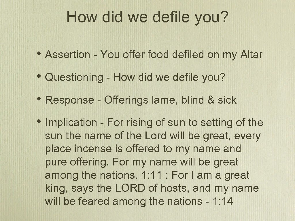 How did we defile you? • Assertion - You offer food defiled on my