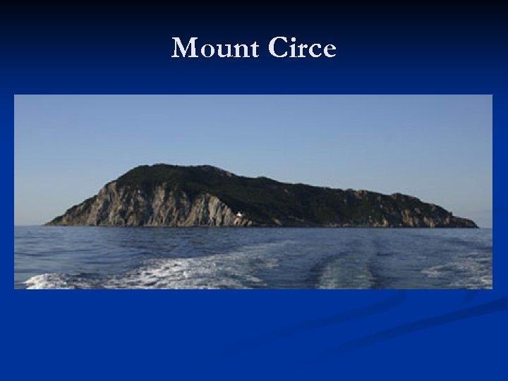 Mount Circe