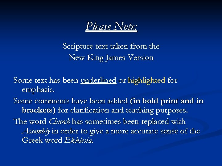 Please Note: Scripture text taken from the New King James Version Some text has