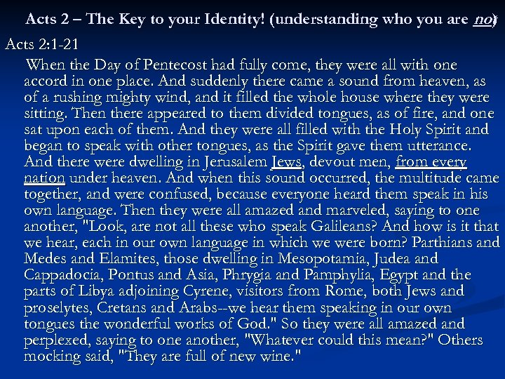 Acts 2 – The Key to your Identity! (understanding who you are not )
