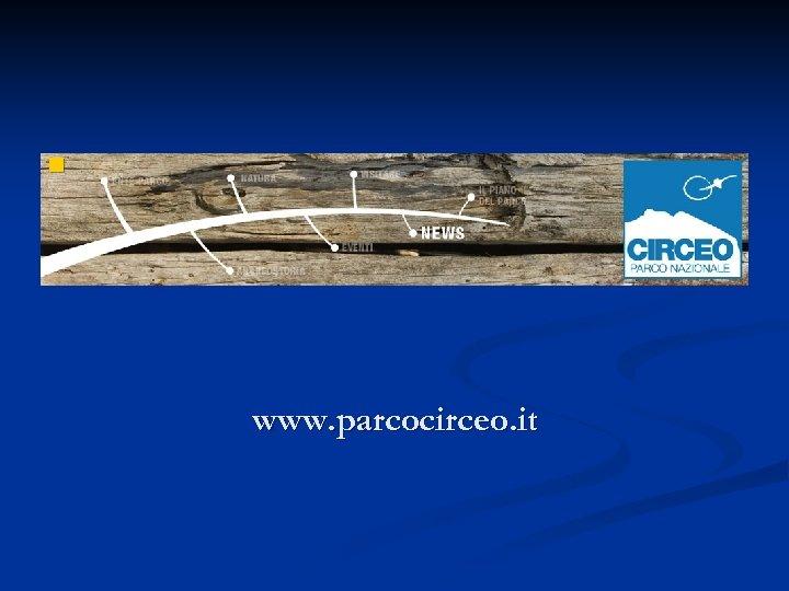 n www. parcocirceo. it