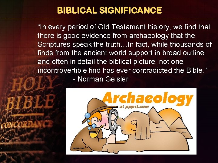"""BIBLICAL SIGNIFICANCE """"In every period of Old Testament history, we find that there is"""