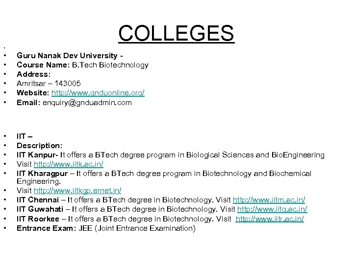 • COLLEGES • Guru Nanak Dev University - • Course Name: B. Tech