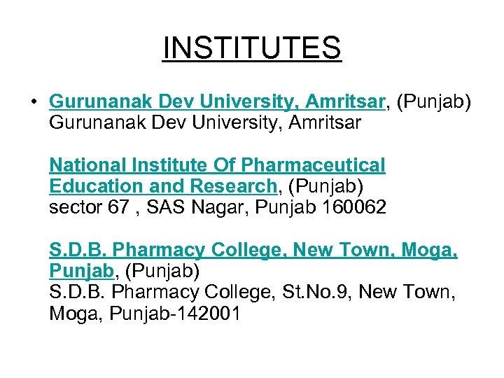 INSTITUTES • Gurunanak Dev University, Amritsar, (Punjab) Gurunanak Dev University, Amritsar National Institute Of