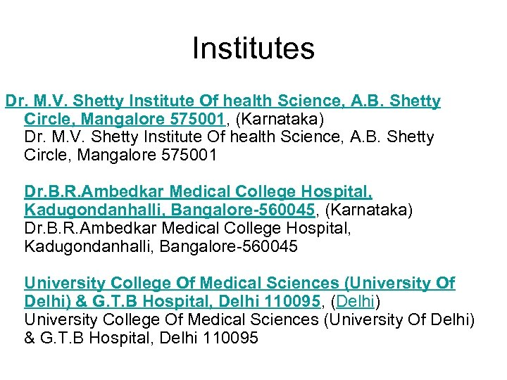 Institutes Dr. M. V. Shetty Institute Of health Science, A. B. Shetty Circle, Mangalore