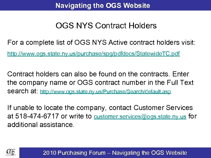 Navigating the OGS Website OGS NYS Contract Holders For a complete list of OGS