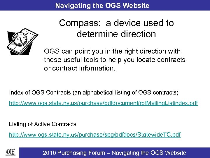 Navigating the OGS Website Compass: a device used to determine direction OGS can point