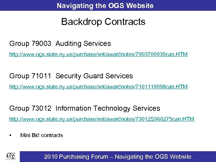 Navigating the OGS Website Backdrop Contracts Group 79003 Auditing Services http: //www. ogs. state.