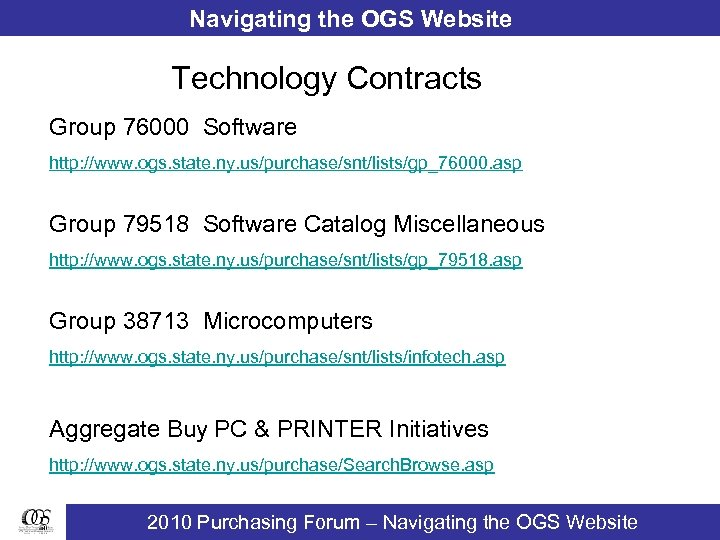 Navigating the OGS Website Technology Contracts Group 76000 Software http: //www. ogs. state. ny.