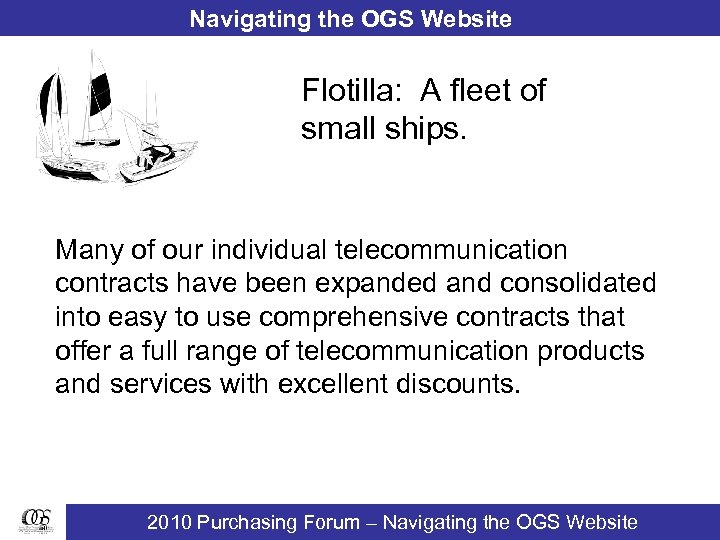 Navigating the OGS Website Flotilla: A fleet of small ships. Many of our individual