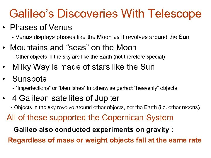 Galileo's Discoveries With Telescope • Phases of Venus - Venus displays phases like the