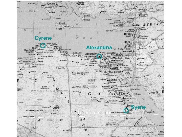 Cyrene Alexandria Tropic of Cancer Syene