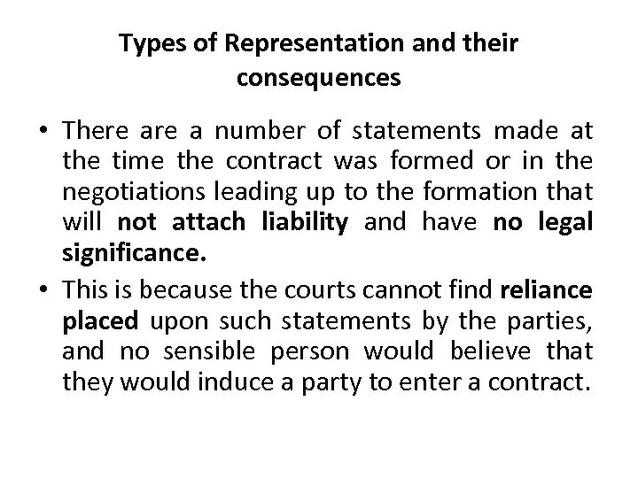 Types of Representation and their consequences • There a number of statements made at