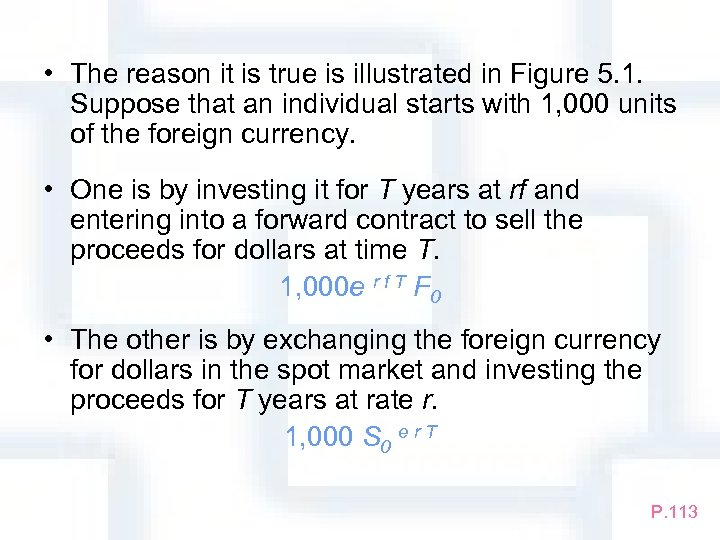 • The reason it is true is illustrated in Figure 5. 1. Suppose
