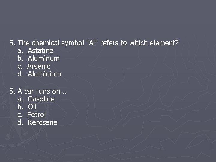 5. The chemical symbol