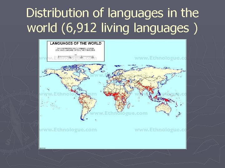 Distribution of languages in the world (6, 912 living languages )