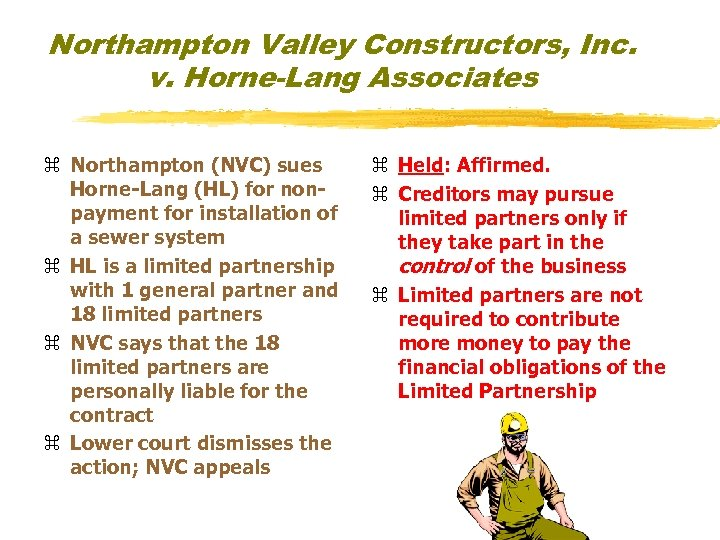 Northampton Valley Constructors, Inc. v. Horne-Lang Associates z Northampton (NVC) sues Horne-Lang (HL) for