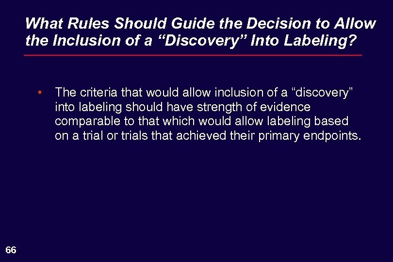 """What Rules Should Guide the Decision to Allow the Inclusion of a """"Discovery"""" Into"""