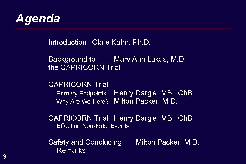 Agenda Introduction Clare Kahn, Ph. D. Background to Mary Ann Lukas, M. D. the