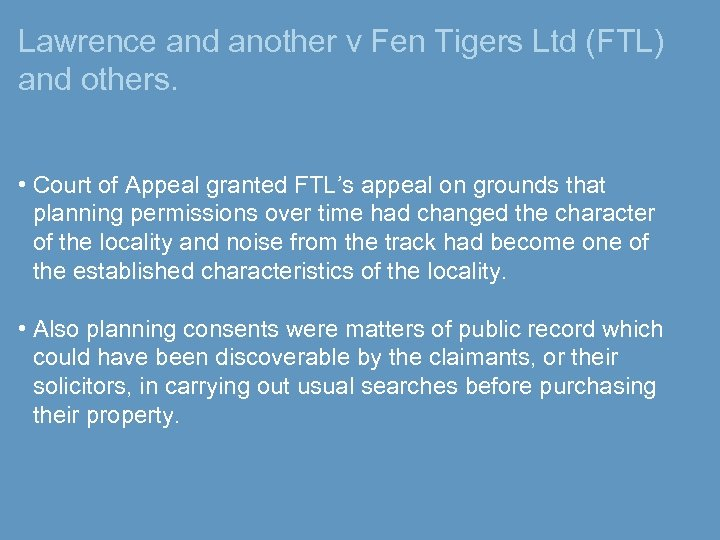 Lawrence and another v Fen Tigers Ltd (FTL) and others. • Court of Appeal