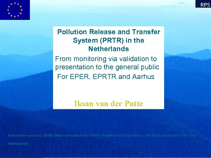 Pollution Release and Transfer System (PRTR) in the Netherlands From monitoring via validation to