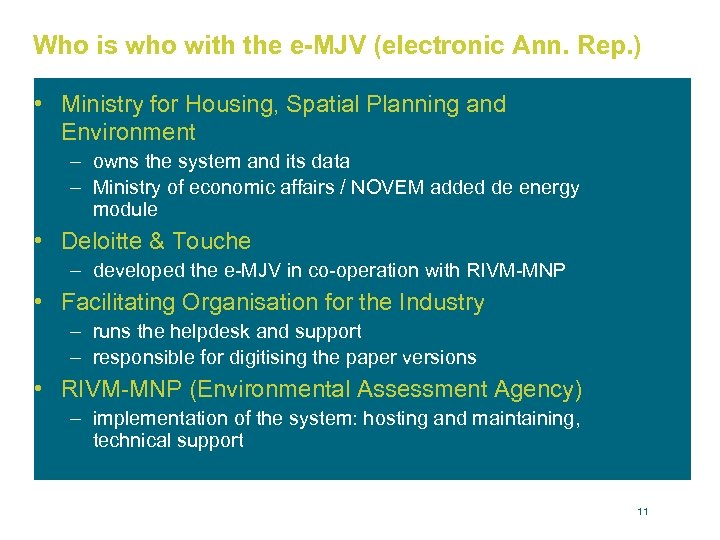 Who is who with the e-MJV (electronic Ann. Rep. ) • Ministry for Housing,