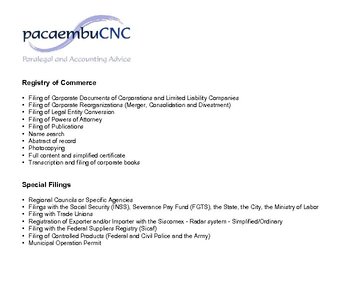 Registry of Commerce • • • Filing of Corporate Documents of Corporations and Limited