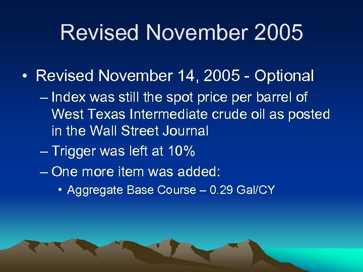 Revised November 2005 • Revised November 14, 2005 - Optional – Index was still