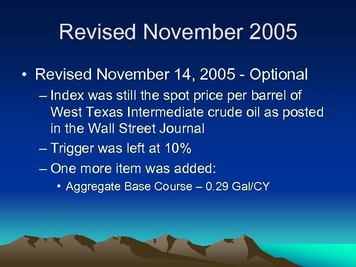 Revised November 2005 • Revised November 14, 2005 - Optional – Index was still