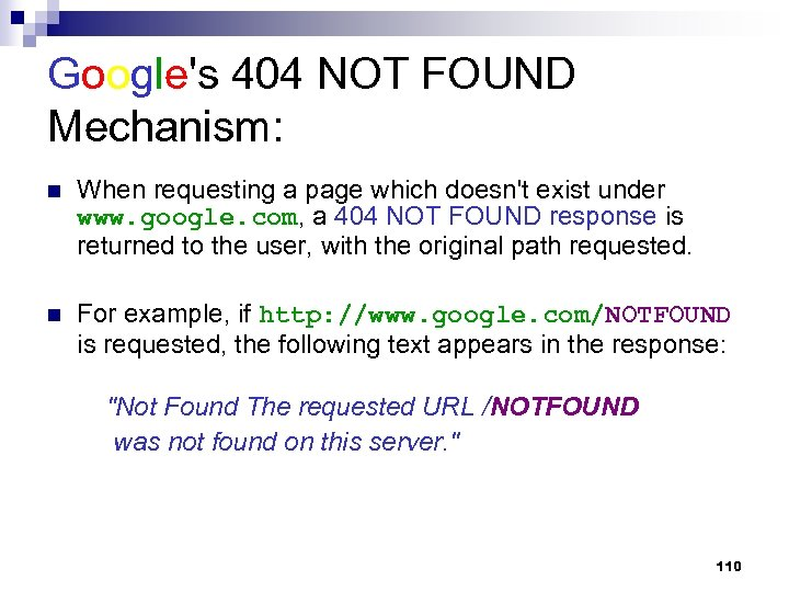 Google's 404 NOT FOUND Mechanism: n When requesting a page which doesn't exist under