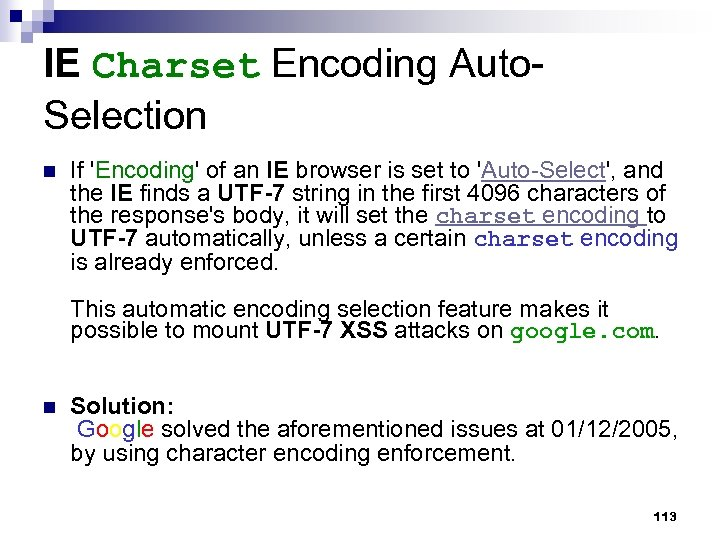 IE Charset Encoding Auto. Selection n If 'Encoding' of an IE browser is set