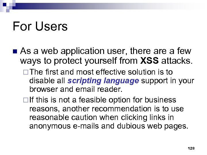 For Users n As a web application user, there a few ways to protect
