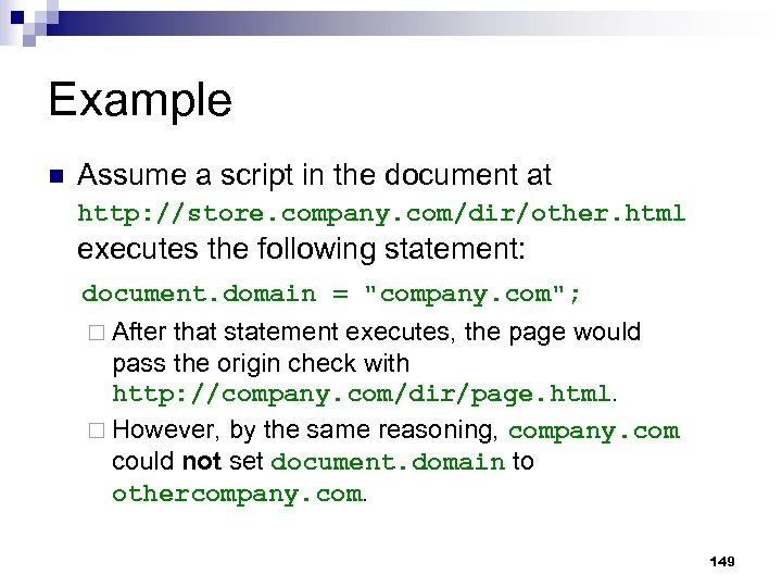 Example n Assume a script in the document at http: //store. company. com/dir/other. html