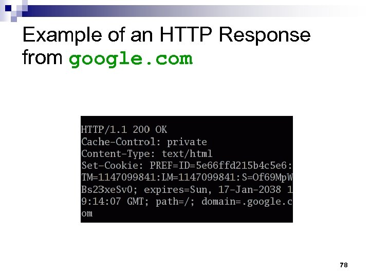 Example of an HTTP Response from google. com 78
