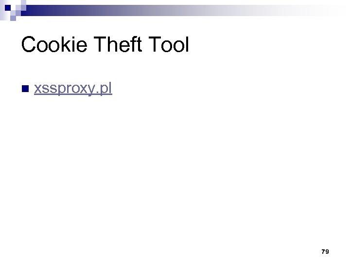 Cookie Theft Tool n xssproxy. pl 79