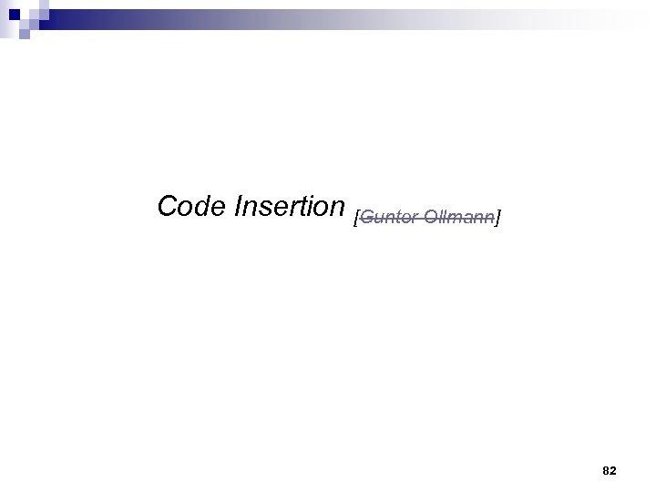 Code Insertion [Gunter Ollmann] 82