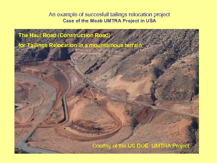 An example of succesfull tailings relocation project Case of the Moab UMTRA Project in