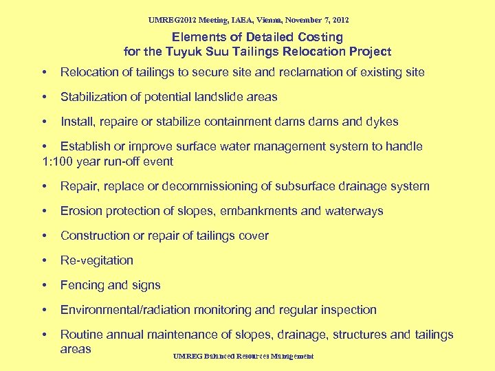 UMREG 2012 Meeting, IAEA, Vienna, November 7, 2012 Elements of Detailed Costing for the