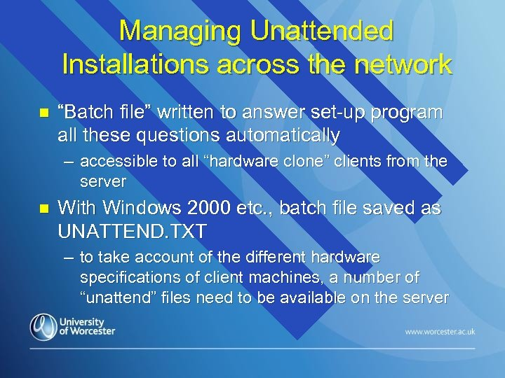 "Managing Unattended Installations across the network n ""Batch file"" written to answer set-up program"