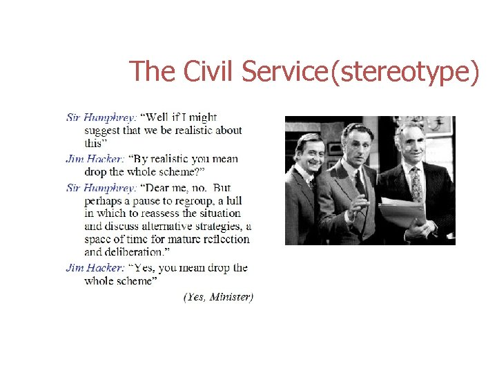 The Civil Service (stereotype)